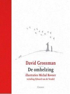 David Grossman – De omhelzing -