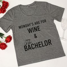 Mondays Are For Wine & The Bachelor Graphic Tee Grey - The Pink Lily