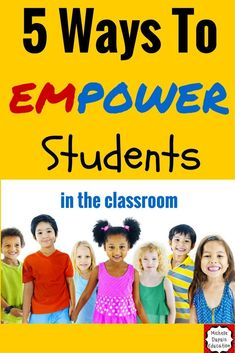 5 Ways to emPOWER students in the classroom.