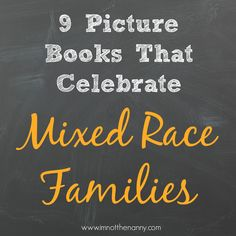 9 Picture Books That Celebrate Mixed Race Families #WeNeedDiverseBooks (yay Marisol McDonald & Cooper's Lesson for making the list :)