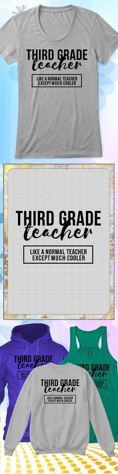 Cool 3rd Grade Teacher - Limited edition. Order 2 or more for friends/family & save on shipping! Makes a great gift!