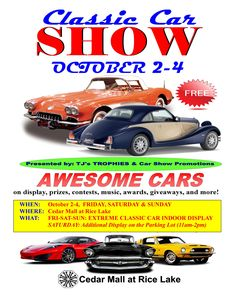 EXTREME CLASSIC CAR show inside and outside the Cedar Mall is October 2-4, 2015