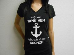 Help Us Tank Her Before She Drops Anchor Shirt. Bachelorette Party Tees. Bachelorette Party Shirt. Bachelorette Party T-Shirts. Bridal Tees....