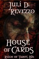'House of Cards (Reign of Tarot #1)'  at Smashwords (for all formats) $.99