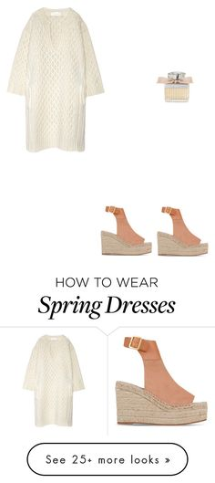 """Spring Casual"" by williams1212 on Polyvore featuring Chloé"
