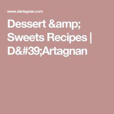 Dessert & Sweets Recipes | D'Artagnan