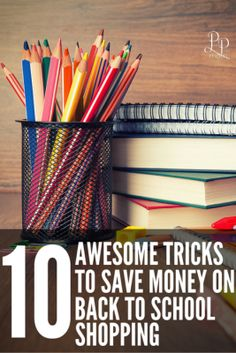 Ultimate list of how to save money back to school shopping! Love #1 - it is now my favorite tool!