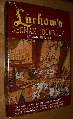 Luchow's German Cookbook by Jan Mitchell Illustrated by Ludwig Bemelmans 1952