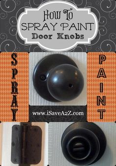 How To Spray Paint Door Knobs. this might have to do until I can afford glass and anthropologie door knobs