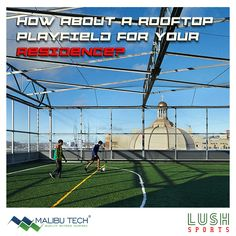 The sports field is too far from your residence? Why not  convert your terrace into a play field with Lush Sport and enjoy your favourite sport anytime and at any hour of the day.!! #malibutech #lushsport #terrace #sports