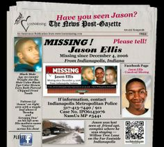 #Missing Jason Ellis – December 4, 2006 – Indianapolis, Indiana (Marion County)  Jason Ellis, 20 was last seen on December 4, 2006 at 9820 Willow Tree Lane Apt. C., while staying with friends. He has lived in both Gary and in Indianapolis, Indiana prior to his disappearance. Police fear he may have been a victim of foul play, however, Jason's family are holding on to hope that he could be alive.  ... See More
