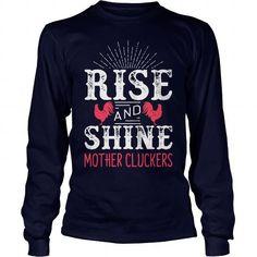 I Love Rise and Shine T-Shirts #tee #tshirt #named tshirt #hobbie tshirts #baken