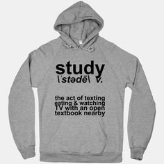 """The true definition of """"Study"""": the art of texting, eating and watching TV with an open textbook nearby. Let's just all be honest with ourselves now."""