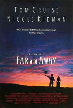Far and Away  A classic about an Irish pair coming to America and getting to the Oklahoma Land Run.