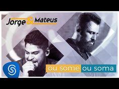 """Jorge & Mateus - Ou Some Ou Soma - """"DVD Como Sempre Feito Nunca"""" [Vídeo Oficial] - YouTube"""
