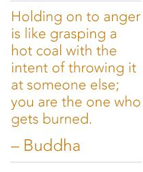 No sense in holding onto anger