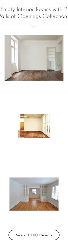 """Empty Interior Rooms with 2 Walls of Openings Collection 1"" by helenehrenhofer ❤ liked on Polyvore featuring rooms, empty rooms, home, backgrounds, furniture, interior, interior design, interiors, empty room and room background"