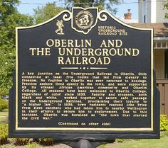 Oberlin, Ohio, was a key junction on the Underground Railroad