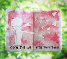 Wreck this journal - cover this page with white things