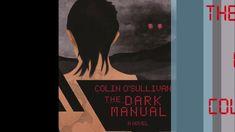 The Dark Manual book trailer The Darkest, Manual, The Creator, Writer, Novels, Japan, Books, Movie Posters, Humor
