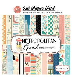 Carta+Bella+Paper+-+Metropolitan+Girl+Collection+-+6+x+6+Paper+Pad+at+Scrapbook.com