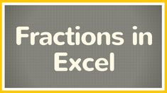 Excel tutorial on how to show Fractions and use Fractions in Excel. Microsoft Excel. MS Excel.