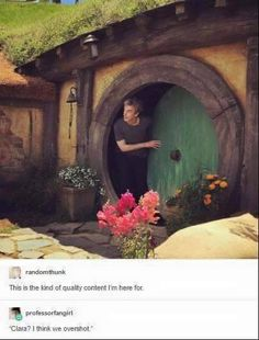 Peter Capaldi coming out of a Hobbit Hole. Now I want a Doctor Who/Tolkien crossover. Fandoms Unite, Saga, Fangirl, Into The West, Fandom Crossover, Out Of Touch, Torchwood, Geronimo, Dr Who