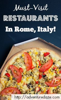 When in Rome, do as the Romans do. Check out our favorite eateries in Rome!