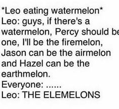 I love Leo. This would be an amazing and clever pun he would use.