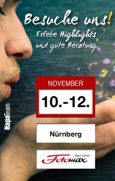Nürnberger Foto-Video-Digitaltage bei Fotomax. Vom 10.11. - 12.11.2016 freuen wir uns auf Eure zahlreichen Besuche auf unserem Messestand. Wir haben auch dieses Jahr wieder viele Photokina Neuheiten dabei. www.hapa-team.de #messe #fotografie #hapateam #nürnberg