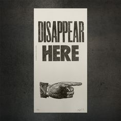Poster Disappear Here 22x46.3 jetzt auf Fab.
