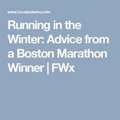 Running in the Winter: Advice from a Boston Marathon Winner | FWx