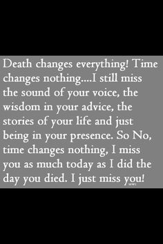 Death changes everythin