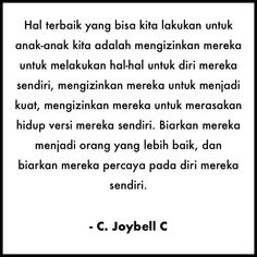 Satu sehari, tips permainan & pengasuhan anak, hanya di Chai's Play New Quotes, Quotes For Kids, Words Quotes, Life Quotes, Qoutes, Reminder Quotes, Self Reminder, Saving Quotes, Quotes Galau