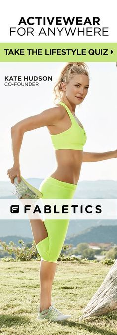 Get Your First Activewear Outfit From ONLY £20! Fabletics by Kate Hudson. Where Fitness Meets Fashion. Take Our Quick LifeStyle Quiz to Discover Workout Outfits and For This Exclusive Offer!