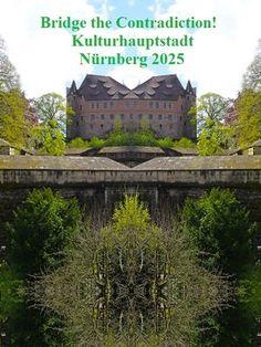 'Bridge the Contradiction! Nürnberg 2025 XL' von Martin Blättner bei artflakes.com als Poster oder Kunstdruck $15.77