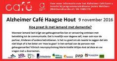9 Nov - Alzheimer Café  - Hoe communiceer je met iemand met dementie - http://www.wijkmariahoeve.nl/mariahoeve-haagse-hout-den-haag/