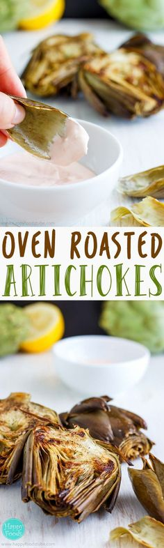 Oven Roasted Artichokes With Homemade Garlic Dip - healthy and super easy recipe, great vegetarian snacking option or starter with garlic sauce   http://happyfoodstube.com