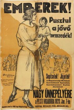 Kingdom of Hungary, 1922 Good Old Times, Old Signs, Budapest Hungary, Illustrations And Posters, Eastern Europe, Old World, The Past, History, People