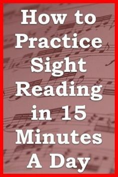 "Tips for practicing SIGHT READING reading secrets from one minute music lesson... ""Practice smart, not hard."" (music)"