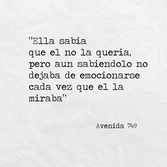 She knew he did not want her, but even knowing it did not stop being excited every time he looked at her Tumblr Español, Personalized Items, Filo, Cards Against Humanity, Tumblr Quotes, Feelings, Quotes Love, Dating, Inspirational Quotes