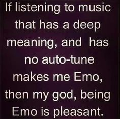 """Hehe, """"being Emo is pleasant"""" is the cutest sentence I've ever read."""