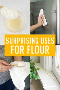 Flour isn't only handy for baking—learn how to use it to absorb, shine, ripen, and clean here!