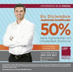 En diciembre 50% de bonificación en la matrícula. #Sé lo mejor de vos. #UBP