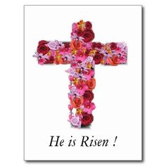 He is Risen Christian Easter Greeting Floral Cross Post Cards