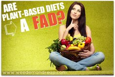 Are Plant-based diets a fad?