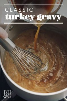 In just five simple steps, you'll have a perfect turkey gravy for topping your potatoes and turkey. The key to our perfect turkey gravy is using the flavorful drippings from your cooked turkey. The key is using the flavorful cooked turkey drippings. Make Ahead Turkey Gravy, Best Turkey Gravy, Making Turkey Gravy, Turkey Gravy From Drippings, How To Cook Turkey, Thanksgiving Gravy, Thanksgiving Recipes, Holiday Recipes, Thanksgiving Sides