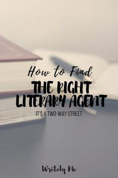 how to find the right literary agent