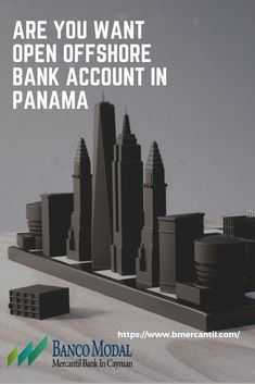 Are you Want Open OFFShore Bank Account In Panama? then visit BancoModal Bank Source by bancomodal