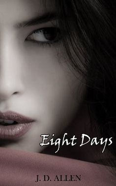 Eight Days by J.D. Allen, http://www.amazon.com/dp/B00EXWNN82/ref=cm_sw_r_pi_dp_m6cAsb0NV4NES